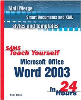 Sams Teach Yourself Microsoft Office Word 2003 in 24 Hours free download