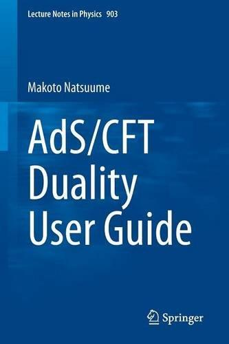 AdS/CFT Duality User Guide free download