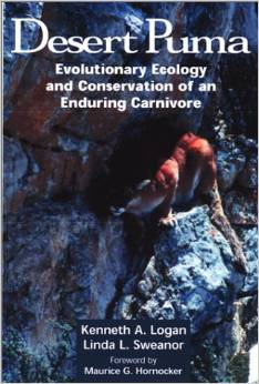 Desert Puma: Evolutionary Ecology And Conservation Of An Enduring Carnivore free download