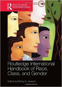 Routledge International Handbook of Race, Class, and Gender free download