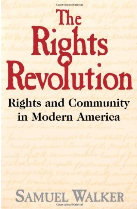 The Rights Revolution: Rights and Community in Modern America free download