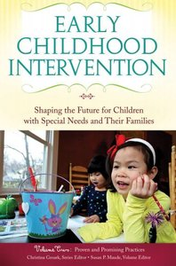 Early Childhood Intervention: Shaping the Future for Children with Special Needs and Their Families free download