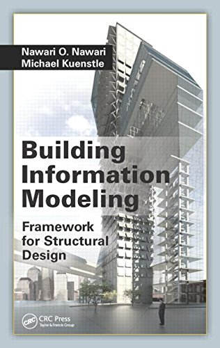 Building Information Modeling: Framework for Structural Design free download