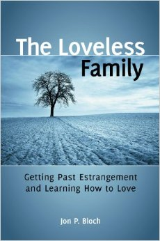 The Loveless Family: Getting Past Estrangement and Learning How to Love free download