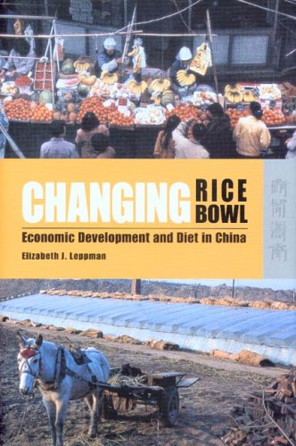 Changing Rice Bowl: Economic Development and Diet in China free download