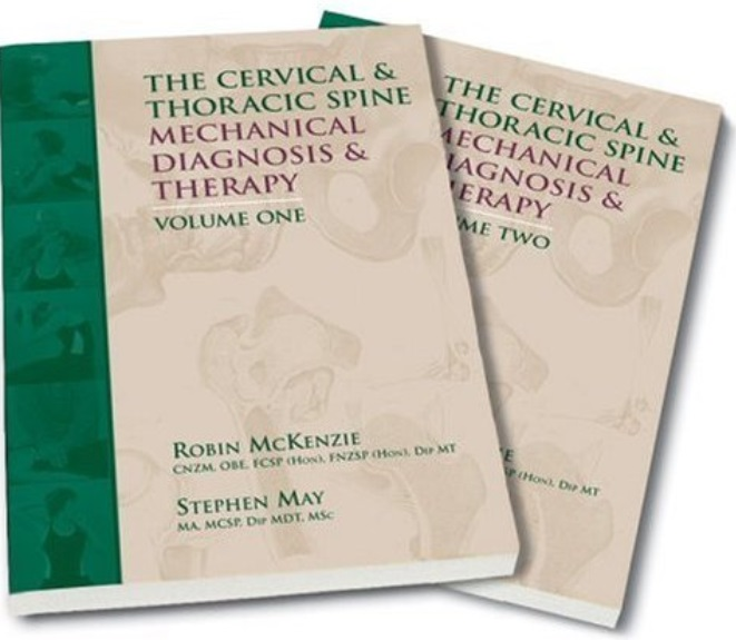 The Cervical & Thoracic Spine: Mechanical Diagnosis & Therapy (2nd edition) free download