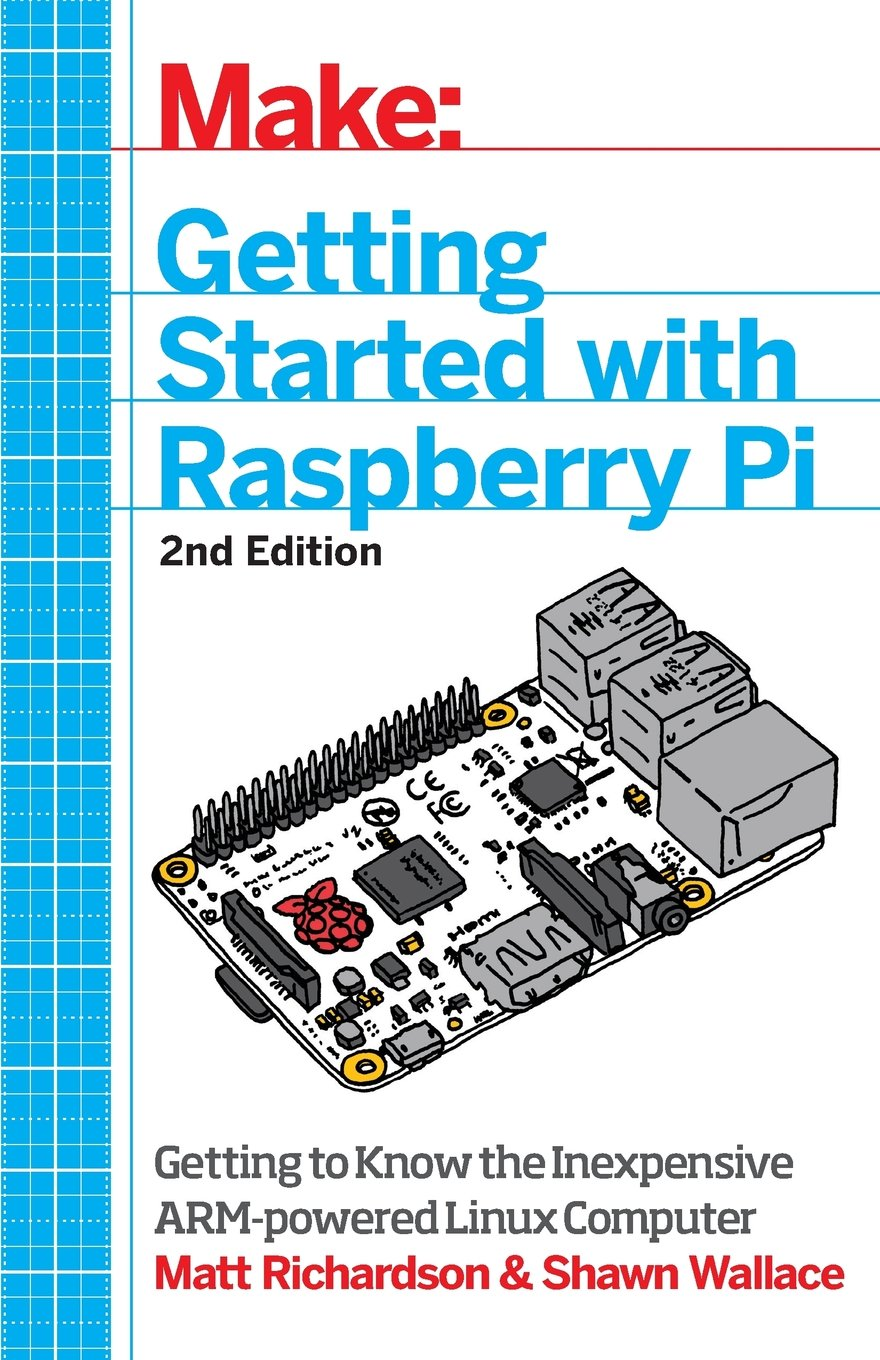 Make: Getting Started with Raspberry Pi: Electronic Projects with the Low-Cost Pocket-Sized Computer free download