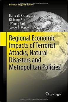 Regional Economic Impacts of Terrorist Attacks, Natural Disasters and Metropolitan Policies free download