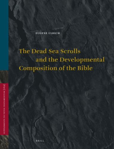 The Dead Sea Scrolls and the Developmental Composition of the Bible free download