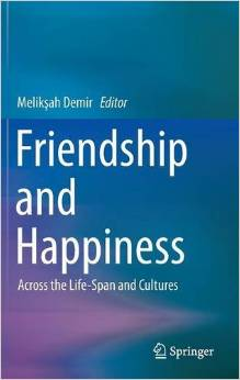 Friendship and Happiness: Across the Life-Span and Cultures free download
