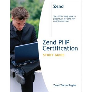 Zend Technologies, Zend PHP Certification Study Guide free download