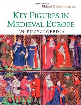 Key Figures in Medieval Europe: An Encyclopedia (Routledge Encyclopedias of the Middle Ages) by Richard K. Emmerson free download
