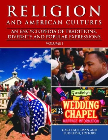 Religion and American Cultures: An Encyclopedia of Traditions, Diversity, and Popular Expressions free download