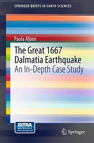 The Great 1667 Dalmatia Earthquake: An In-Depth Case Study free download