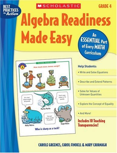 Algebra Readiness Made Easy: Grade 4: An Essential Part of Every Math Curriculum by Mary Cavanagh free download