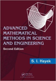 Advanced Mathematical Methods in Science and Engineering, Second Edition free download