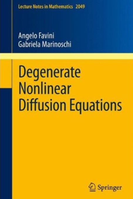 Degenerate Nonlinear Diffusion Equations free download