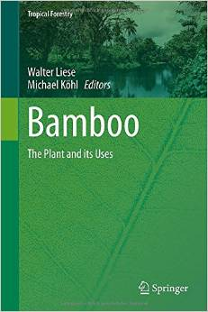Bamboo: The Plant and its Uses free download