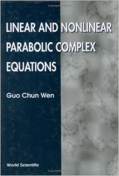 Linear and Nonlinear Parabolic Complex Equations free download