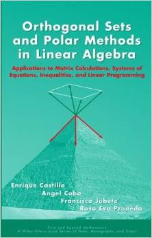 Orthogonal Sets and Polar Methods in Linear Algebra by Enrique Castillo free download