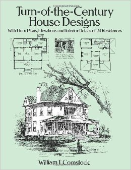 Turn-of-the-Century House Designs: With Floor Plans, Elevations and Interior Details of 24 Residences free download