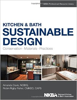 Kitchen and Bath Sustainable Design: Conservation, Materials, Practices free download
