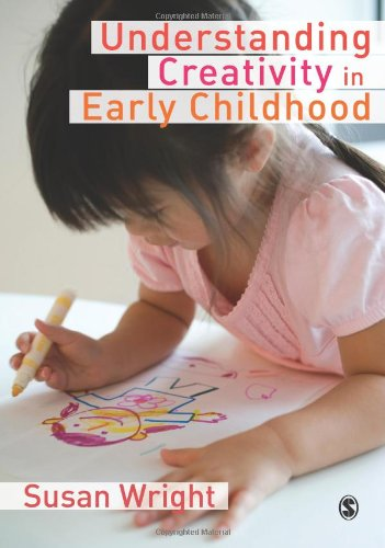 Understanding Creativity in Early Childhood: Meaning-Making and Children's Drawing free download
