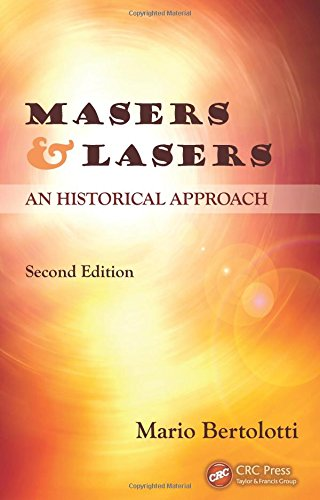 Masers and Lasers, Second Edition: An Historical Approach free download