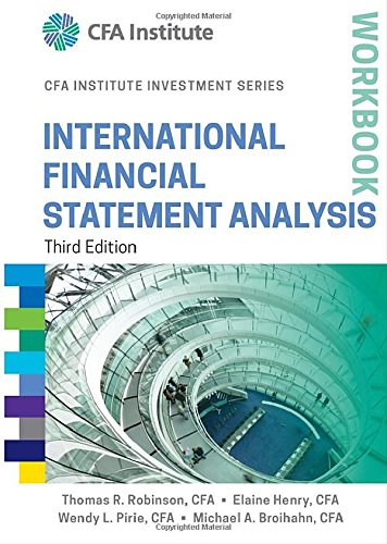 International Financial Statement Analysis Workbook, 3 edition free download