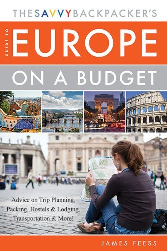 The Savvy Backpacker's Guide to Europe on a Budget free download