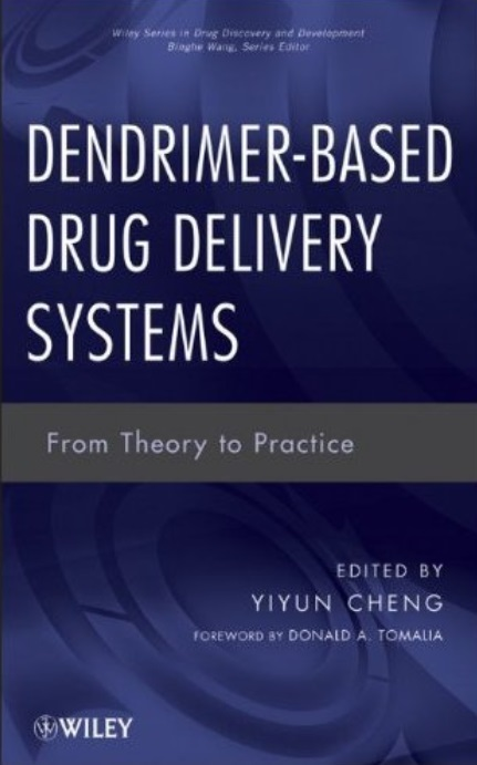 Dendrimer-Based Drug Delivery Systems: From Theory to Practice free download