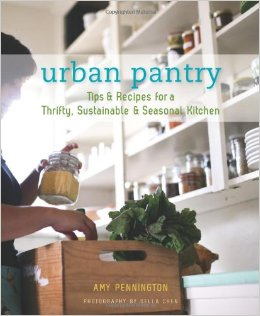 Urban Pantry: Tips and Recipes for a Thrifty, Sustainable and Seasonal Kitchen free download