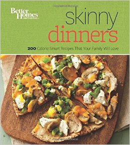 Better Homes and Gardens Skinny Dinners: 200 Calorie-Smart Recipes that Your Family Will Love free download