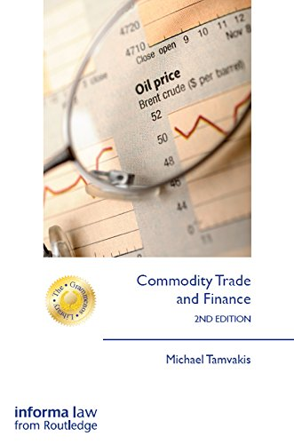 Commodity Trade and Finance, 2nd Edition free download