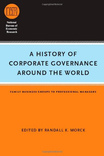 A History of Corporate Governance around the World: Family Business Groups to Professional Managers free download