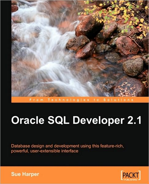 Oracle SQL Developer 2.1 by Sue Harper free download