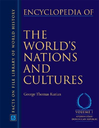 Encyclopedia of the World's Nations and Cultures, 2 edition: 4 Volume Set free download