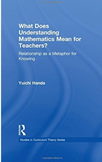What Does Understanding Mathematics Mean for Teachers?: Relationship as a Metaphor for Knowing free download