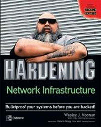 Hardening Network Infrastructure by Wes Noonan free download