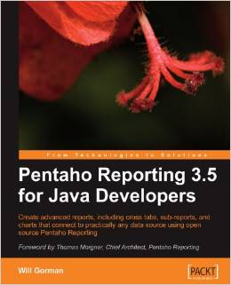 Pentaho Reporting 3.5 for Java Developers by Will Gorman free download