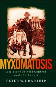Myxomatosis: A History of Pest Control and the Rabbit by Peter W.J. Bartrip free download