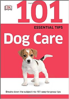 101 Essential Tips: Dog Care free download