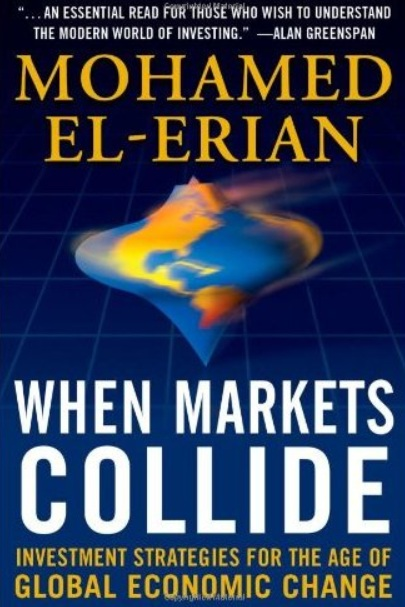 When Markets Collide: Investment Strategies for the Age of Global Economic Change free download