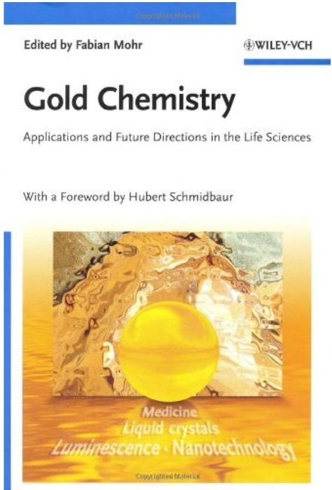 Gold Chemistry: Applications and Future Directions in the Life Sciences free download