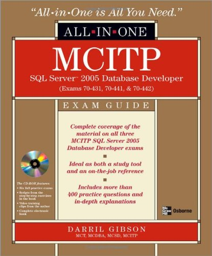 MCITP SQL Server 2005 Database Developer All-in-One Exam Guide by Darril Gibson free download