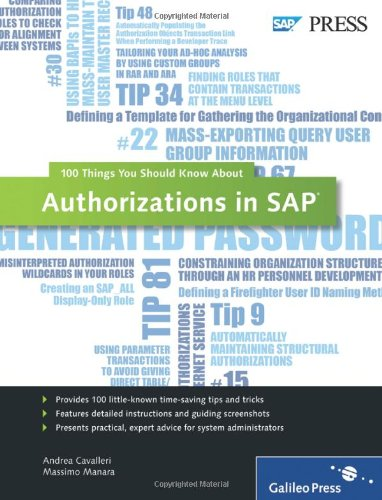 Authorizations in SAP: 100 Things You Should Know About Authorizations in SAP free download
