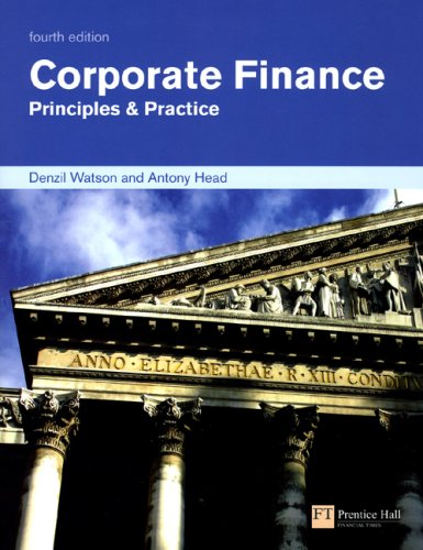 Corporate Finance: Principles & Practice, 4 edition free download