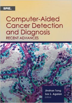 Computer-Aided Cancer Detection and Diagnosis: Recent Advances free download