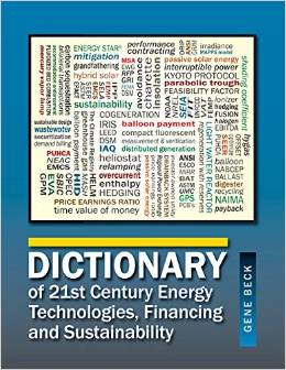 Dictionary of 21st Century Energy Technologies, Financing and Sustainability free download