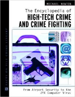 The Encyclopedia of High-Tech Crime and Crime Fighting free download
